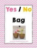 YES/NO Bag Behavioral Managment System