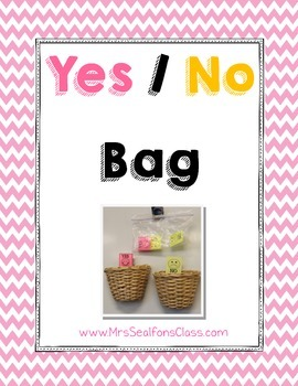 YES/NO Bag Behavioral Managment System