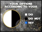 YODA Do Or Do Not - Circle Pie Graph Fun - Star Wars Math & Motivational Poster