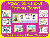 YOGA Word Wall Display: Discipline, Graphics & Pose Terms