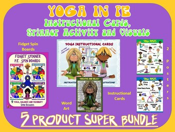 YOGA in PE: Instructional Cards, Spinner Activity and Visuals- Super Bundle