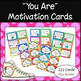 YOU ARE.... Motivation Cards - Growth Mindset - 222 Cards!