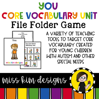 YOU Core Vocabulary Unit for Teachers of Students with Autism & Special Needs
