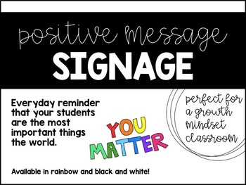 YOU MATTER - Classroom Sign