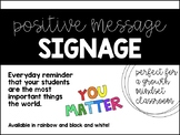 YOU MATTER - Classroom Sign