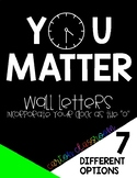 YOU MATTER - Wall Decal