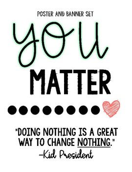 YOU MATTER (poster / bulletin board set only)