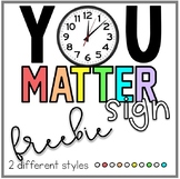 YOU MATTER quote clock sign