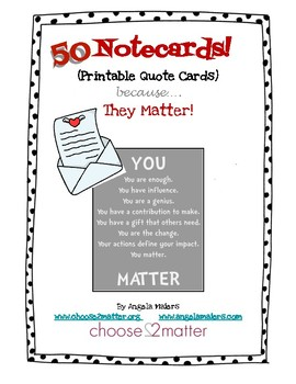 you matter 50 inspiring quote printable notecards - Printable Note Cards