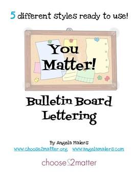 YOU Matter Bulletin Board Lettering