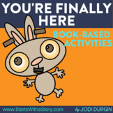 YOU'RE FINALLY HERE Activities and Read Aloud Lessons for
