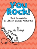 YOU ROCK!  Parent Communication for Students' Achievements