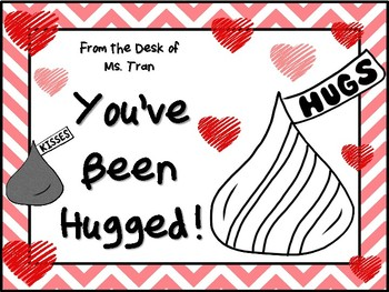 YOU'VE BEEN HUGGED! Happy Valentine's Day, Teachers and Staff!
