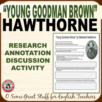 YOUNG GOODMAN BROWN & HAWTHORNE Research, Annotation, and Discussion