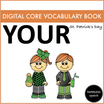 YOUR - Digital AAC Core Vocabulary Book - Spring Edition