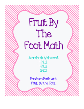 YUMMY! Fruit By The Foot with Measurement