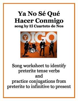 Ya No Sé Qué  Hacer Conmigo - Song to practice preterite tense