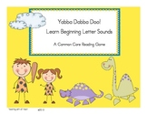 Yabba Dabba Doo!  Learn Beginning Letter Sounds