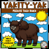 Yakity-Yak EARLY LANGUAGE  SPEECH THERAPY pre-k autism ear