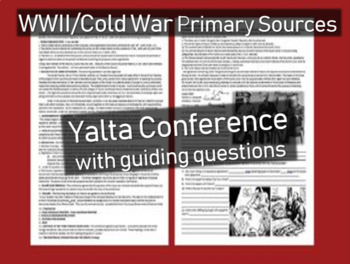 Yalta Conference Primary Source w text-dependent Qs (engaging, approachable)