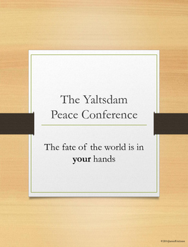 Yalta and Potsdam = Yaltsdam Conference where the students decide!