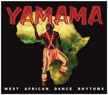 """Yamama"", West African Dance Rhythms"