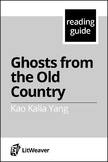 "Yang, Kao Kalia.  ""Ghosts From the Old Country."" (Reading guide)"