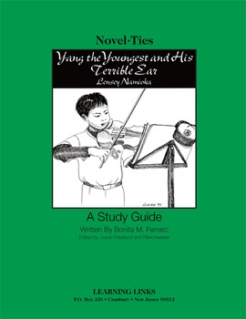 Yang the Youngest and His Terrible Ear - Novel-Ties Study Guide