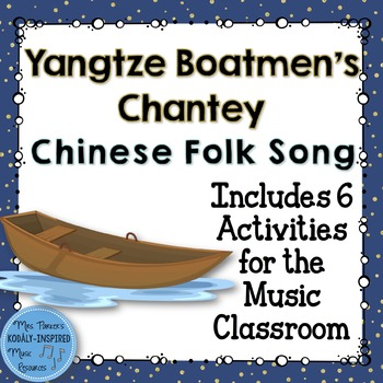 Yangtze Boatmen's Chantey: Activities for Half Note, Meter
