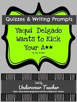 Yaqui Delgado Wants to Kick Your A** by Meg Medina Novel Unit Quizzes #GRA15