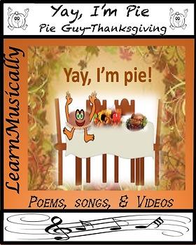 Yay I'm Pie Thanksgiving Pie Guy