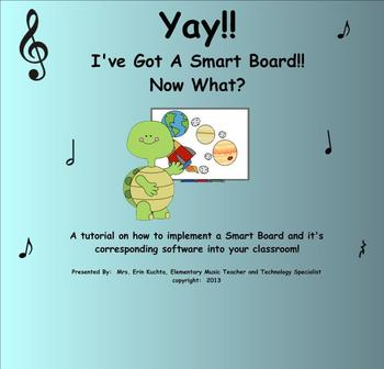 Yay!! I've Got A Smart Board!! Now What??? - A Detailed Tutorial (PDF Format)