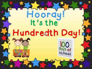 hooray the hundredth day of school powerpoint presentation freebie