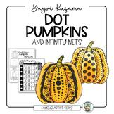 Yayoi Kusama Dot Pumpkin Art Lesson with Infinity Nets