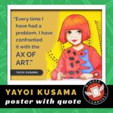 Yayoi Kusama Art History Poster - Famous Artist Quote