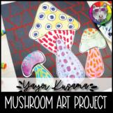 Yayoi Kusama Art Lesson, Mushrooms