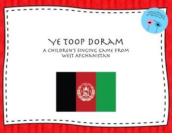 Ye Toop Doram: A Singing Game from West Afghanistan