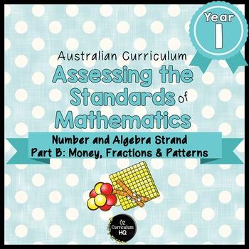 Year 1 Australian Curriculum Maths Assessment Part B Fractions, Money & Patterns