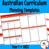 Year 1 Australian Curriculum Planning Templates: HASS - EDITABLE