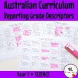Year 1 Australian Curriculum Reporting Grade Descriptors - SCIENCE