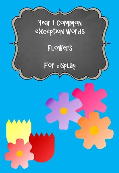 Year 1 Common Exception Words - Flowers for display