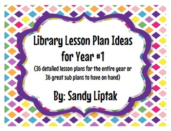 Year #1 Library Lesson Plans-British Version