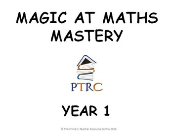 Year 1 Magic at Maths - Mastery pack