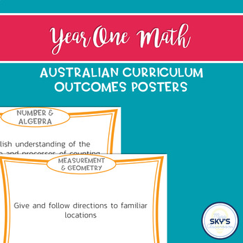 Year 1 Math Outcomes Posters - AUSTRALIAN CURRICULUM