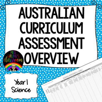 Year 1 Science Australian Curriculum Assessment Overview
