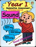Year 1 Summative Assessment of the Physical Science Unit: Sound