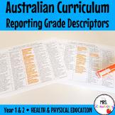 Year 1 and 2 Australian Curriculum Reporting Grade Descriptors - Health & PE