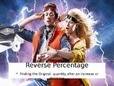 Year 10/11 (Grade 9/10) - GCSE Full lesson - Reverse Percentages