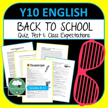 Year 10 English Year Starter Pack - Class Expectations, Quiz & Diagnostic Test