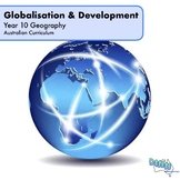 Year 10 Geography - Globalisation and Human Development